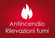 Antincendio Rilevazioni fumi